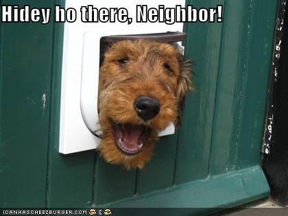 Hidey ho there, Neighbor!