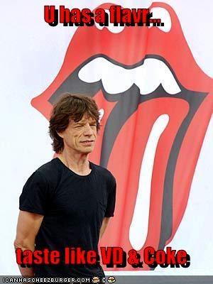 U has a flavr...  taste like VD & Coke