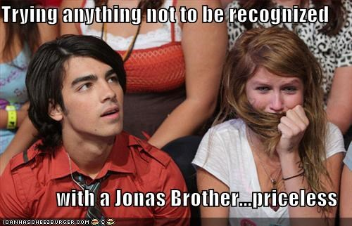 Trying anything not to be recognized  with a Jonas Brother...priceless