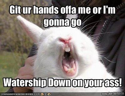 Git ur hands offa me or I'm gonna go 
