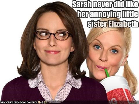 Sarah never did like her annoying little sister Elizabeth