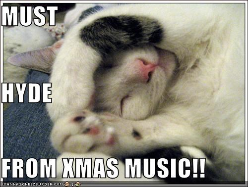 MUST HYDE FROM XMAS MUSIC!!
