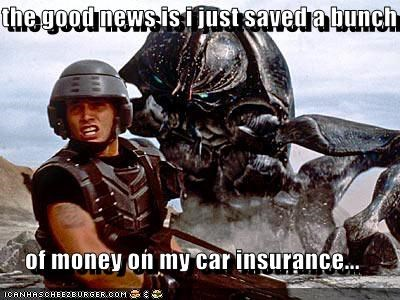 the good news is i just saved a bunch  of money on my car insurance...