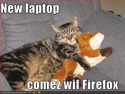 New laptop  comez wif Firefox