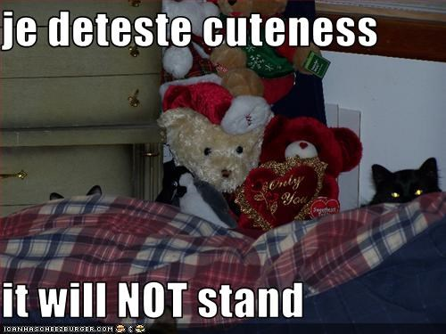 je deteste cuteness  it will NOT stand