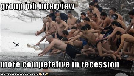 group job interview  more competetive in recession