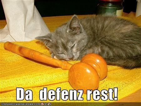 Da  defenz rest!