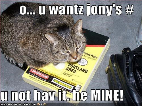 o... u wantz jony's #  u not hav it. he MINE!