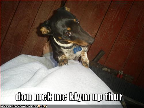 don mek me klym up thur