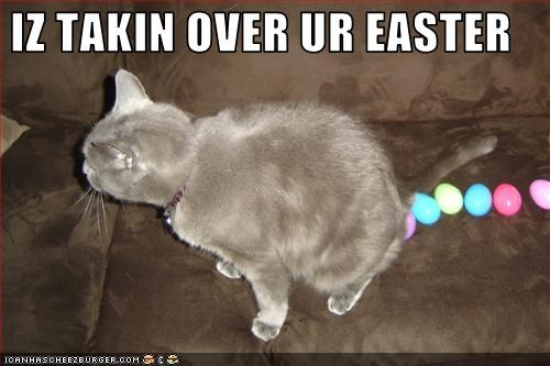 IZ TAKIN OVER UR EASTER