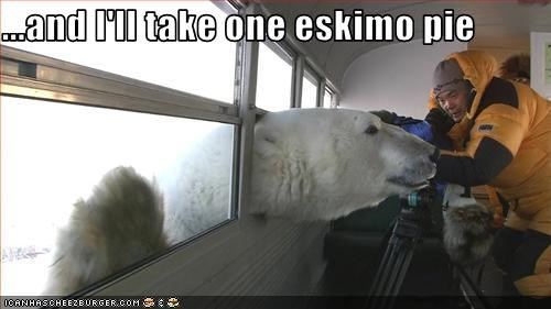 ...and I'll take one eskimo pie