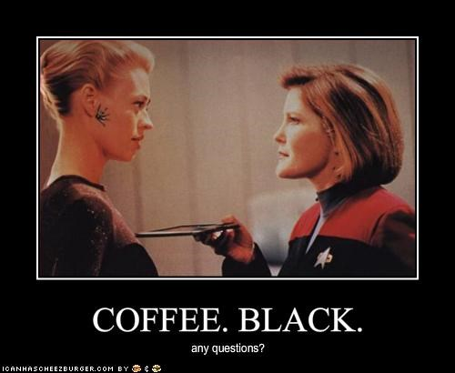 COFFEE. BLACK.