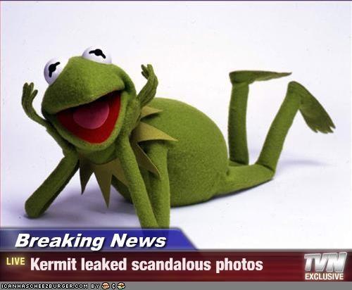 Breaking News - Kermit leaked scandalous photos
