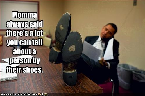 Momma always said there's a lot you can tell about a person by their shoes.