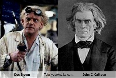 Doc Brown Totally Looks Like John C. Calhoun