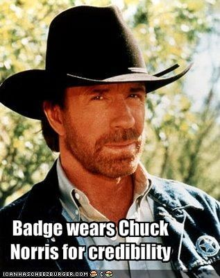 Badge wears Chuck Norris for credibility