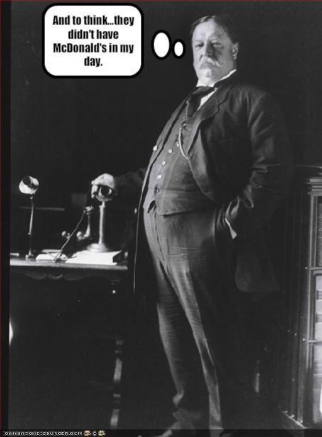 Historical,McDonald's,president,Republicans,william howard taft