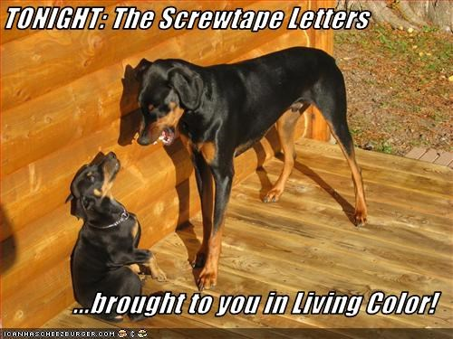TONIGHT: The Screwtape Letters  ...brought to you in Living Color!