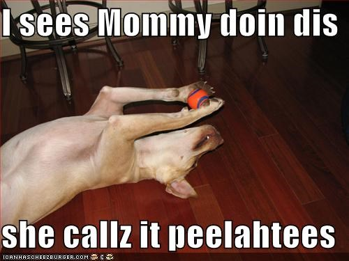 I sees Mommy doin dis  she callz it peelahtees