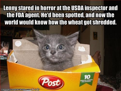 Lenny stared in horror at the USDA inspector and the FDA agent. He'd been spotted, and now the world would know how the wheat got shredded.