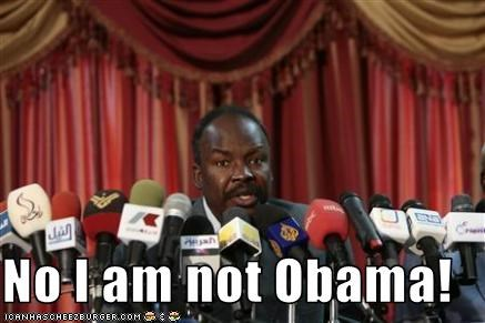 No I am not Obama!