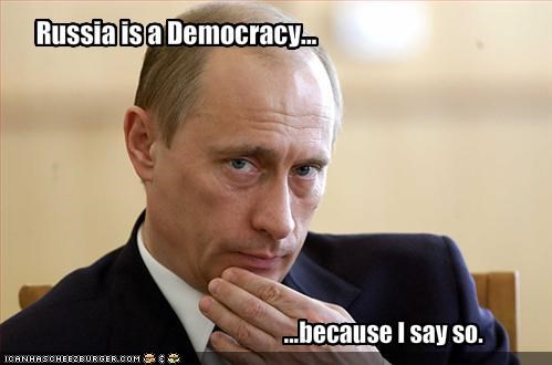 Russia is a Democracy...