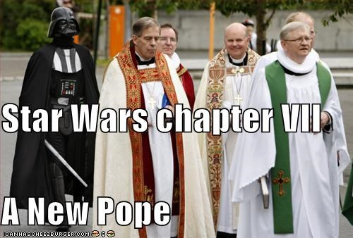 Star Wars chapter VII A New Pope