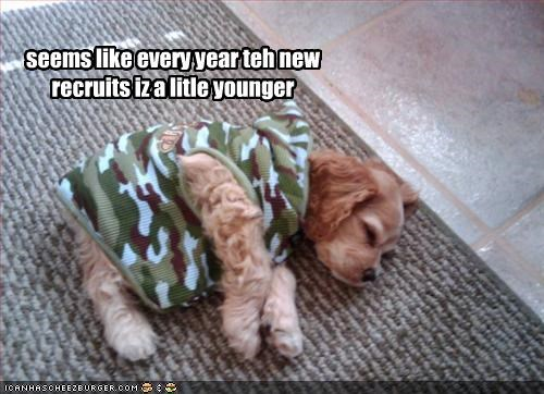 seems like every year teh new recruits iz a litle younger