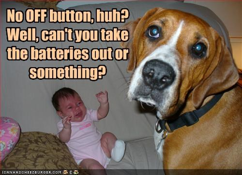 No OFF button, huh? Well, can't you take the batteries out or something?