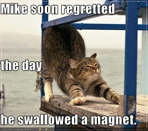 Mike soon regretted the day he swallowed a magnet.