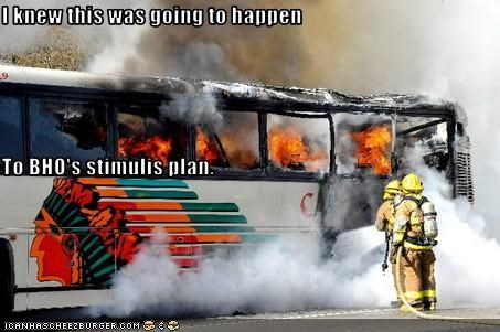 I knew this was going to happen To BHO's stimulis plan.