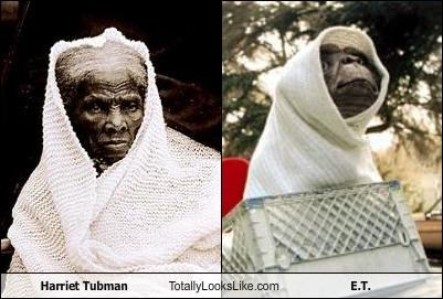 Harriet Tubman Totally Looks Like E.T.