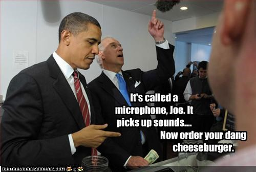It's called a microphone, Joe. It picks up sounds....