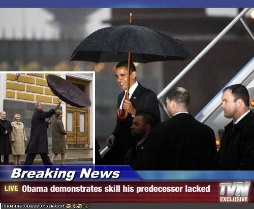 Breaking News - Obama demonstrates skill his predecessor lacked
