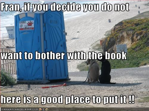 Fran, if you decide you do not want to bother with the book here is a good place to put it !!