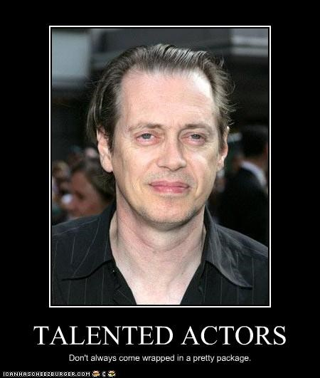 movies,pretty,steve buscemi,talent,ugly