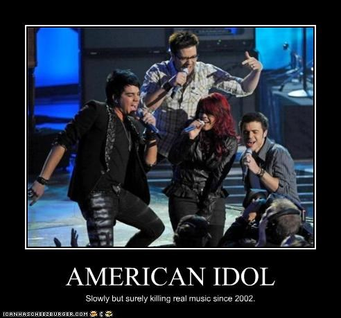 American Idol,contestants,crap,music is dead,reality shows