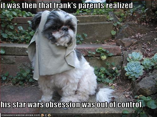 it was then that frank's parents realized  his star wars obsession was out of control.