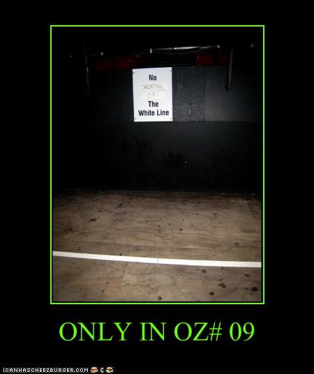 ONLY IN OZ# 09