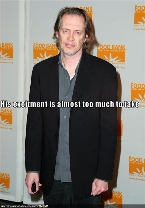 excitement,movies,steve buscemi,ugly,underwhelmed