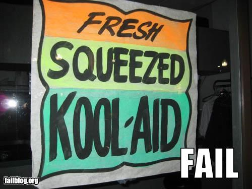 Fresh Squeezed Fail