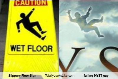Slippery Floor Sign Totally Looks Like falling MYST guy