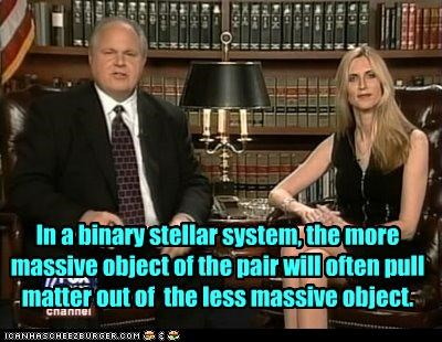 In a binary stellar system, the more massive object of the pair will often pull matter out of  the less massive object.