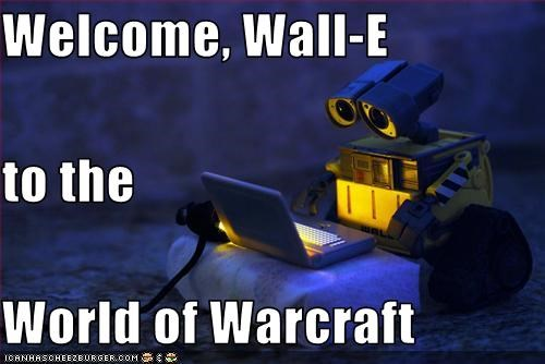 animation,disney,movies,pixar,video games,wall.e,world of warcraft