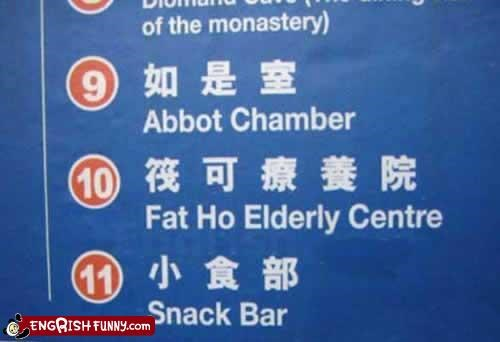 elderly,fat,g rated,ho,monastery,signs,snack bar