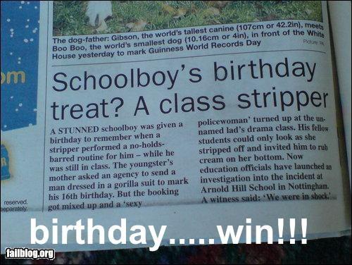 birthday,boy,kid,newspaper,school,stripper,win