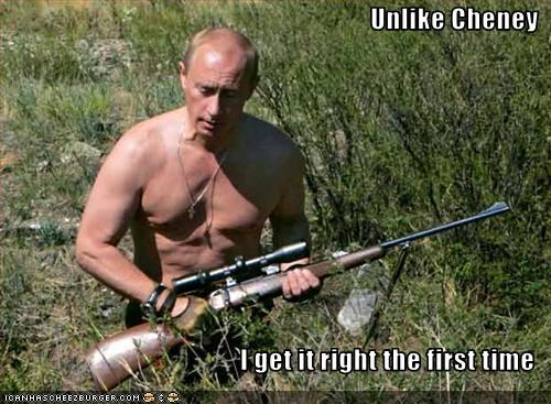 Dick Cheney,guns,president,prime minister,russia,shooting,vice president,Vladimir Putin