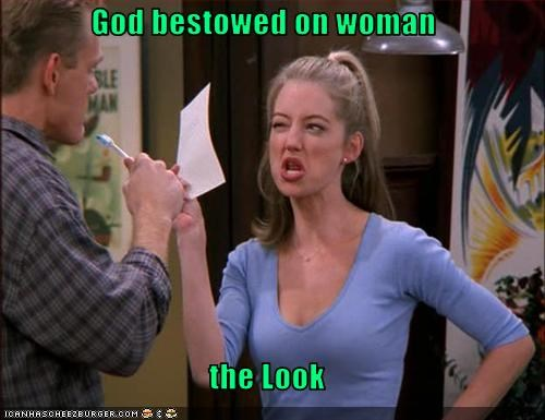 God bestowed on woman  the Look