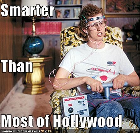 Smarter Than Most of Hollywood