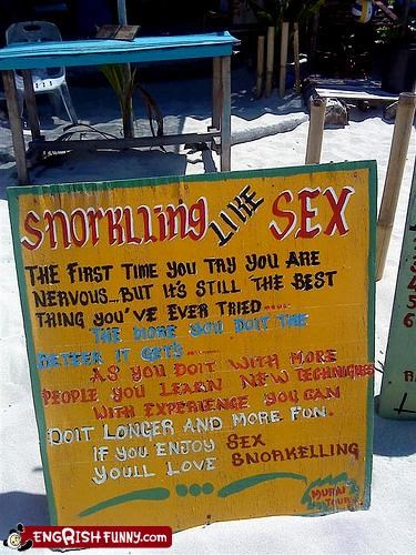 Snorkling Like Sex.  Sign me right up!